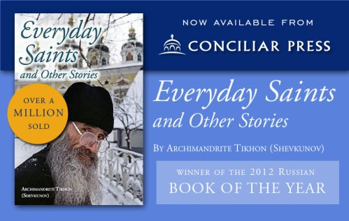 Everyday Saints Now Available From Conciliar Press Lessons From A